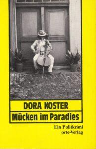Mücken im Paradies. Ein Politkrimi. Orte-Verlag, Zürich 1981, 140 Seiten.