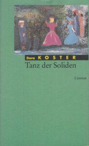 Tanz der Soliden. Briefe. Limmat Verlag, Zürich 1994.