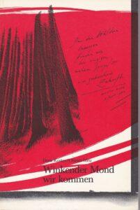 Winkender Mond, wir kommen, Gedichte. Froschau Verlag, Zürich 1982, 128 Seiten.