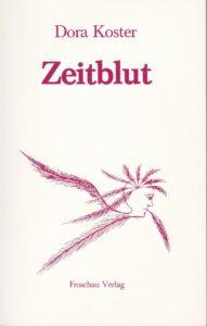 Zeitblut. Froschau Verlag, Zürich 1987, 112 Seiten.